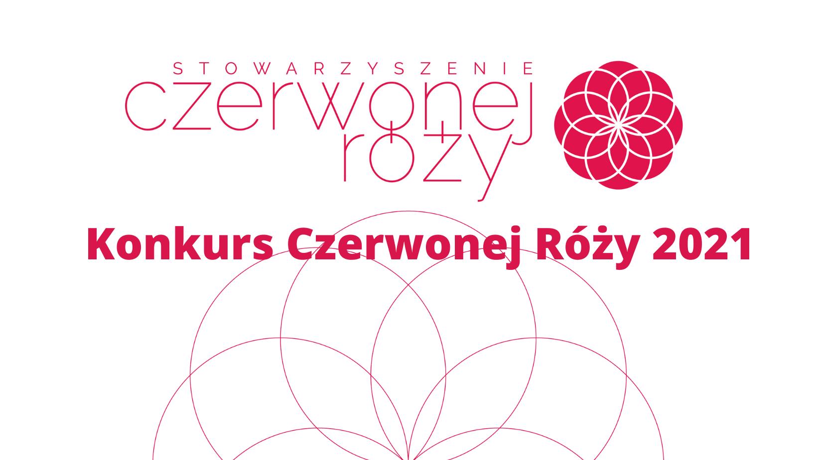 Konkurs Czerwonej Róży 2021