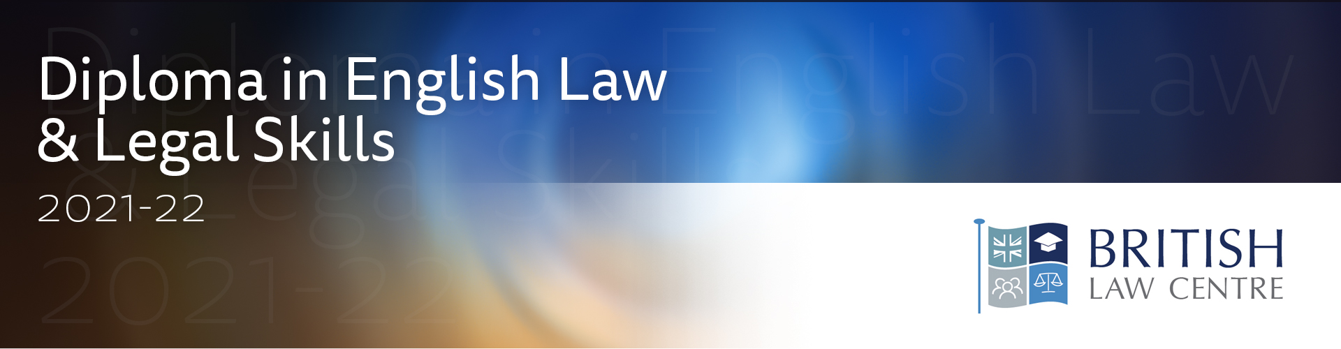 """Recruitment for the 2021-22 Diploma in English Law & Legal Skills (""""DELLS"""")"""