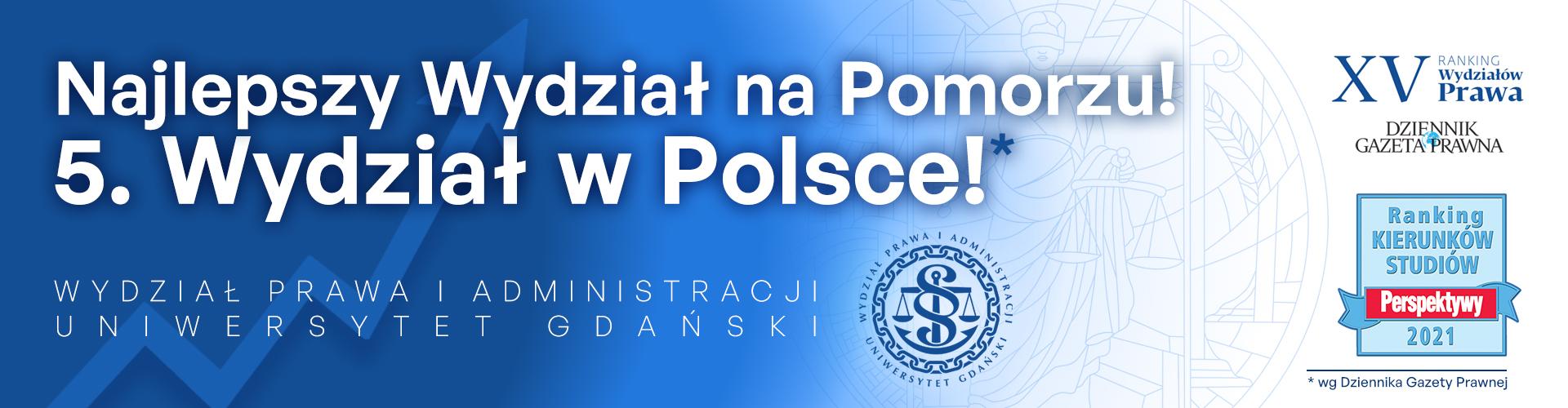 5. Wydział w Polsce! Najlepszy Wydział na Pomorzu!