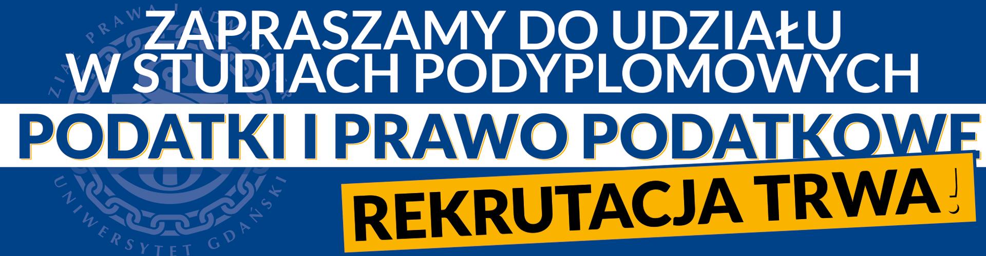 Studia Podyplomowe Podatki i Prawo Podatkowe. Rekrutacja