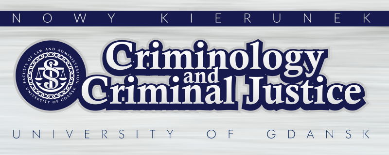 Nowy kierunek: Criminology and Criminal Justice