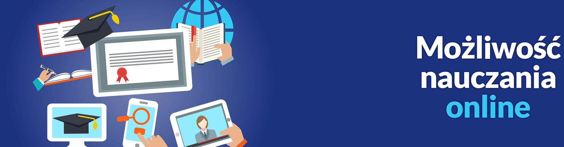 Możliwość nauczania w formie E-learningu