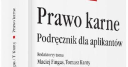 Prawo Karne - podręcznik dla aplikantów.